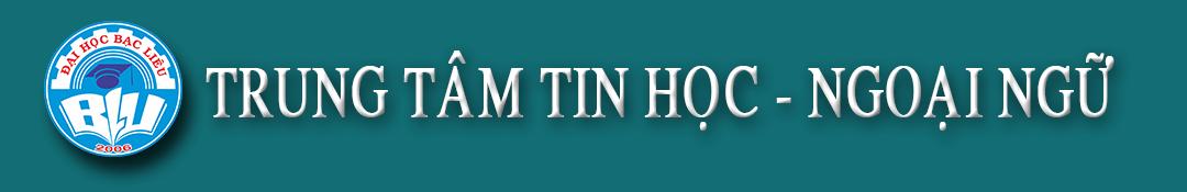 TRUNG TÂM TIN HỌC - NGOẠI NGỮ